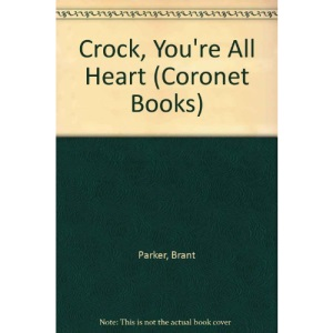 Crock, You're All Heart (Coronet Books)