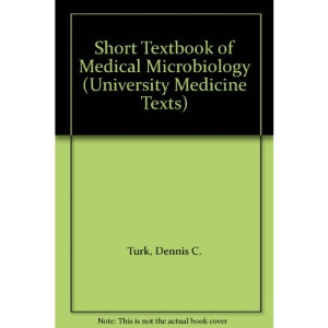 Short Textbook of Medical Microbiology (University Medicine Texts)