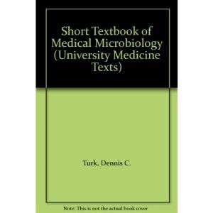 Short Textbook of Medical Microbiology (University Medicine Texts)