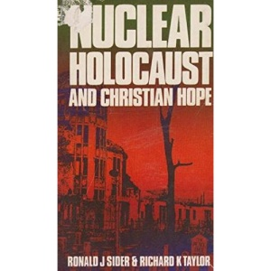 Nuclear Holocaust and Christian Hope (Hodder Christian paperbacks)