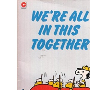 We're All in This Together, Snoopy (Coronet Books)
