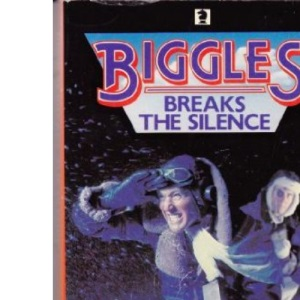 Biggles Breaks the Silence (Knight Books)