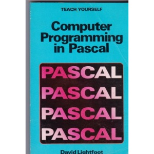 Computer Programming in PASCAL (Teach Yourself)