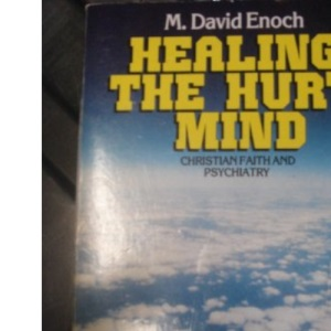 Healing the Hurt Mind