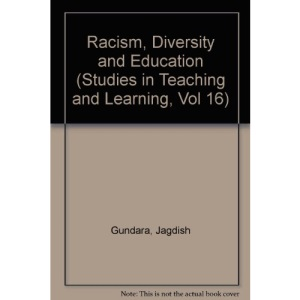 Racism, Diversity and Education (Studies in teaching & learning)