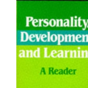 Personality Development & Learning: A Reader