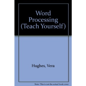 Word Processing (Teach Yourself)
