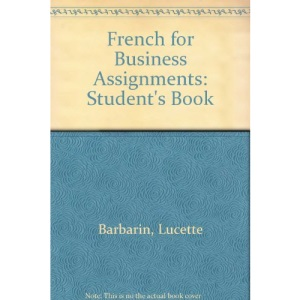French for Business Assignments: Student's Book
