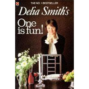 Delia Smith's One is Fun! (Coronet Books)