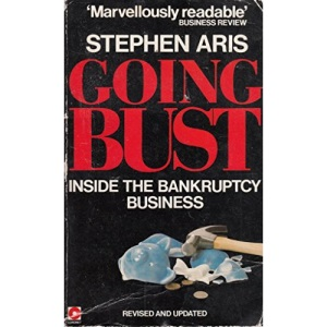 Going Bust: Inside the Bankruptcy Business (Coronet Books)