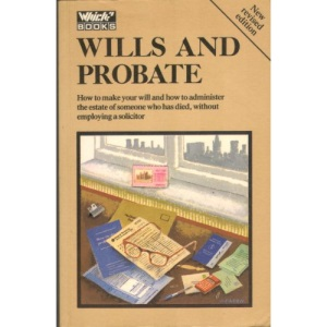 Which? Guide to Wills and Probate