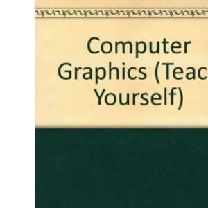 Computer Graphics (Teach Yourself)