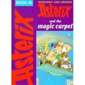 Asterix and the Magic Carpet (Classic Asterix hardbacks)