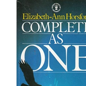 Complete as One: Living a Fulfilled Life as a Single Person (Hodder Christian paperbacks)