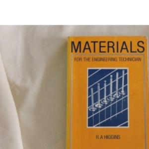 Materials for the Engineering Technician