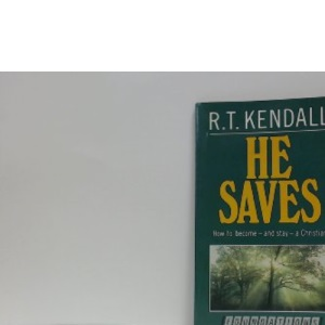 He Saves: How to Become - and Stay - a Christian (Foundations S.)