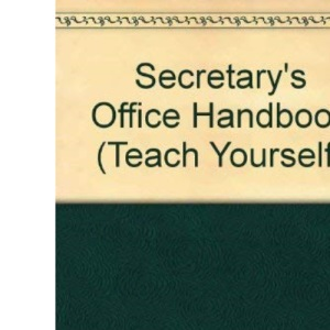 Secretary's Office Handbook (Teach Yourself)