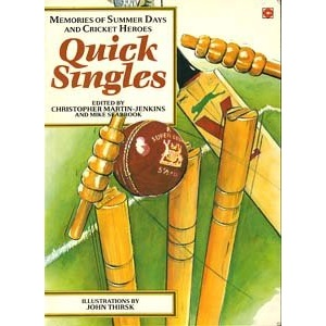 Quick Singles: Memories of Summer Days and Cricket Heroes (Coronet Books)