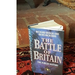 The Battle of Britain: The Jubilee History (A John Curtis book)