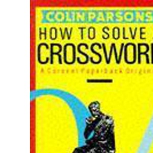 How to Solve a Crossword (Coronet Books)