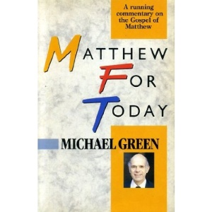 Matthew for Today: A Running Commentary on the Gospel of Matthew