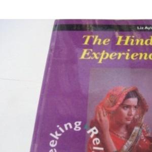 The Hindu Experience (Seeking Religion)