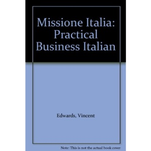 Missione Italia: Practical Business Italian