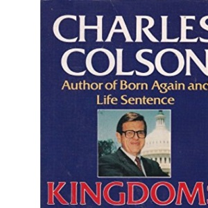Kingdoms in Conflict: An Insider's Challenging View of Politics, Power and the Pulpit