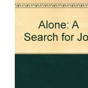 Alone: A Search for Joy