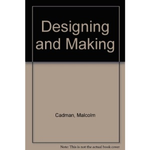 Designing and Making