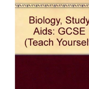 Biology, Study Aids: GCSE (Teach Yourself)