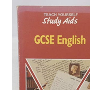 English, Study Aids: GCSE (Teach Yourself)