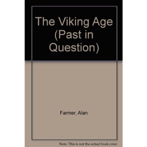 The Viking Age (Past in Question)