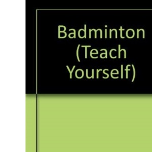 Badminton (Teach Yourself)