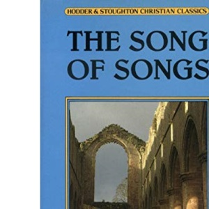 The Song of Songs: Selections from the Sermons (Christian Classics)