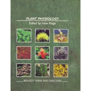Biology: Plant Physiology Bk. 4: Form and Function (Biology: form & function)
