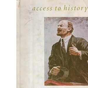 Access To History: Reaction & Revolutions - Russia, 1881-1924