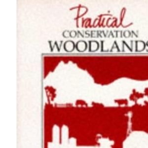 Woodlands (Practical Conservation)