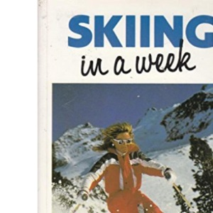 Skiing in a Week (Headway Books)
