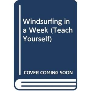Windsurfing In A Week