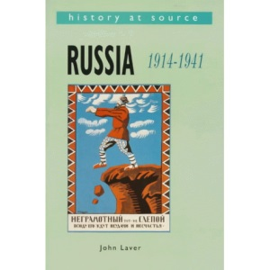Russia, 1914-41 (History at Source)