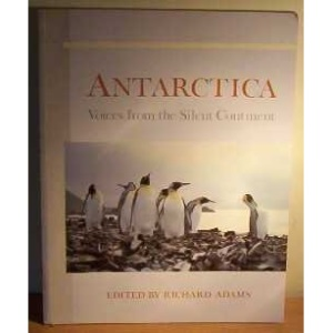 Antarctica: Voices from the Silent Continent (Headway Books)
