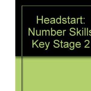 Number Skills (Key Stage 2) (Headstart)