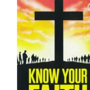 Know Your Faith: In a Decade of Evangelism