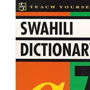 Swahili Dictionary (Teach Yourself)