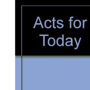 Acts for Today