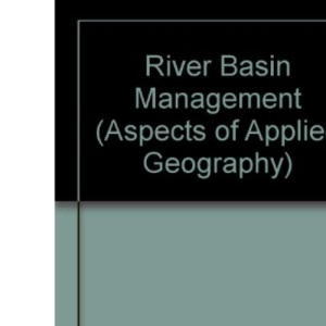 River Basin Management (Aspects of Applied Geography)