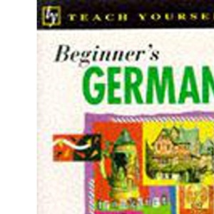 Beginner's German (Teach Yourself)