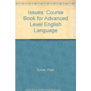 Issues: Course Book for Advanced Level English Language