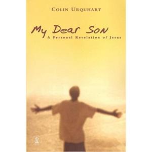 My Dear Son: A Personal Revelation of Jesus